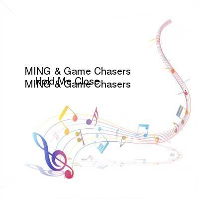 SceneHdtv Download Links for MING_and_Game_Chasers_-_Hold_Me_Close-(SIR782)-WEB-2017-MMS