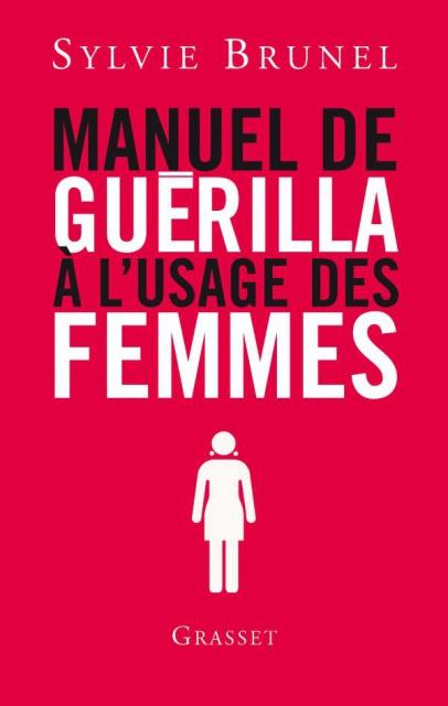 télécharger Manuel de guérilla à l'usage des femmes