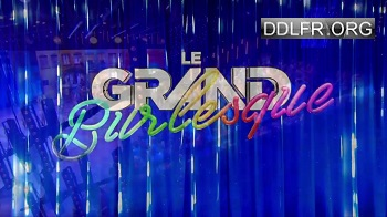 Le grand burlesque
