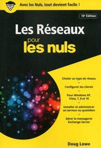 télécharger Les Réseaux pour les Nuls version poche 10e ed - Doug LOWE