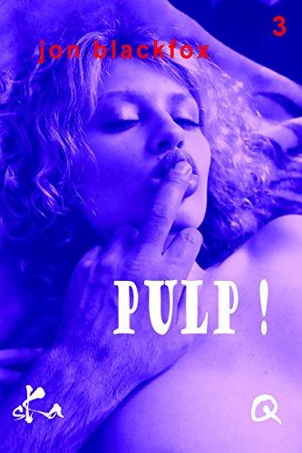 télécharger Pulp Episode 3 L'Inconnu Que J'Aurais Du Rester - Jon Blackfox 2017