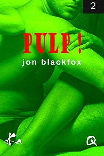 télécharger Pulp Episode 2 Les Préliminaires Du Mariage - Jon Blackfox 2017