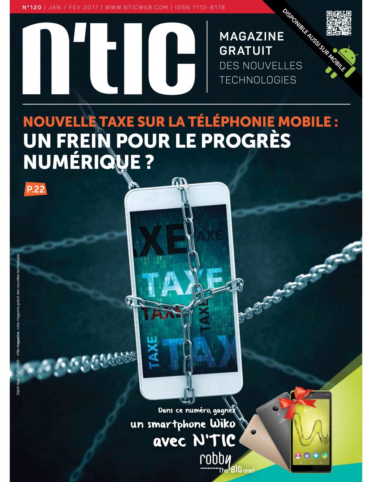 Magazine n'tic n° 120 Janvier/Fevrier 2017