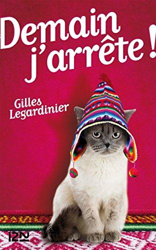 télécharger Demain j'arrête - Gilles Legardinier
