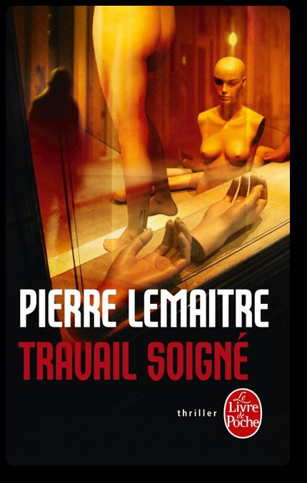 télécharger Pierre Lemaitre - Verhoeven 1 Travail Soigné