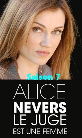 Alice nevers, le juge est une femme saison 07