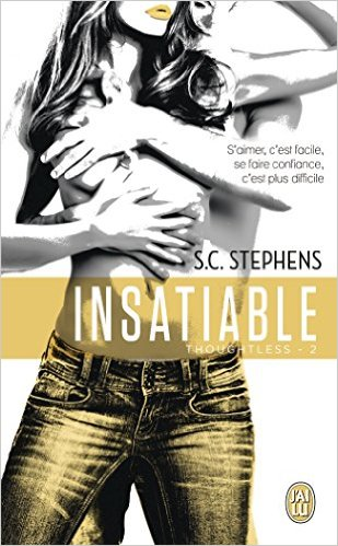 télécharger Thoughtless, Tome 2 : Insatiable - S-C Stephens