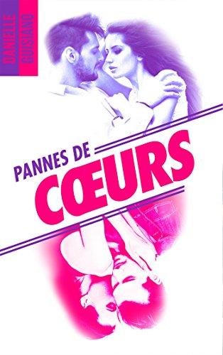télécharger Pannes de coeurs (2017) - Danielle Guisiano