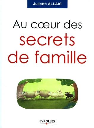 télécharger Au cœur des secrets de famille - Juliette Allais