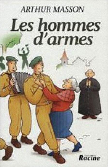 Arthur Masson - LES HOMMES D'ARMES