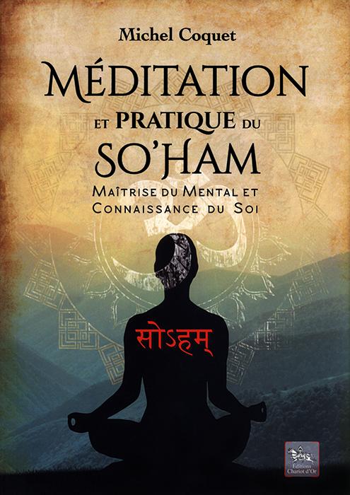 télécharger Méditation et pratique du So'Ham - Michel Coquet