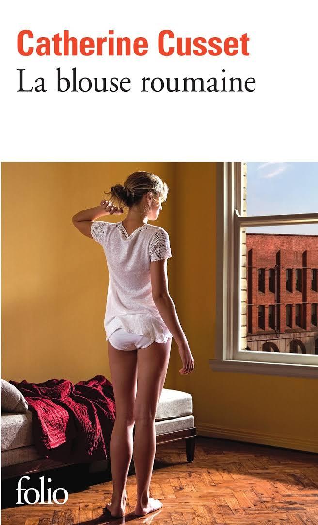 télécharger La blouse romaine de Catherine Cusset