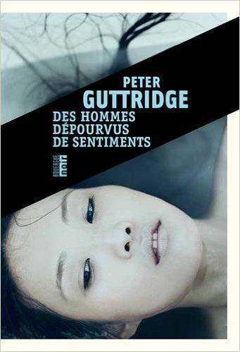 télécharger Des hommes dépourvus de sentiments de Peter Guttridge 2017