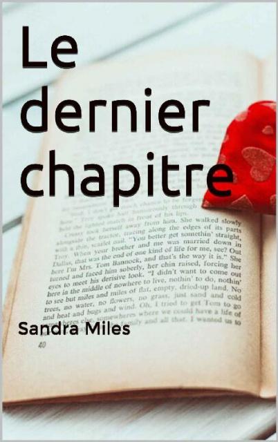 télécharger Le dernier chapitre (2016) - Sandra Miles