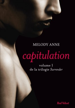 Surrender Vol 1 - Capitulation - Melody Anne