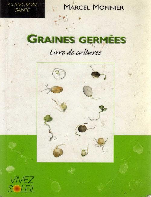 Graines germées, livre de cultures - Marcel Monnier