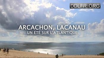 Arcachon, Lacanau : un été sur l'Atlantique TVRIP