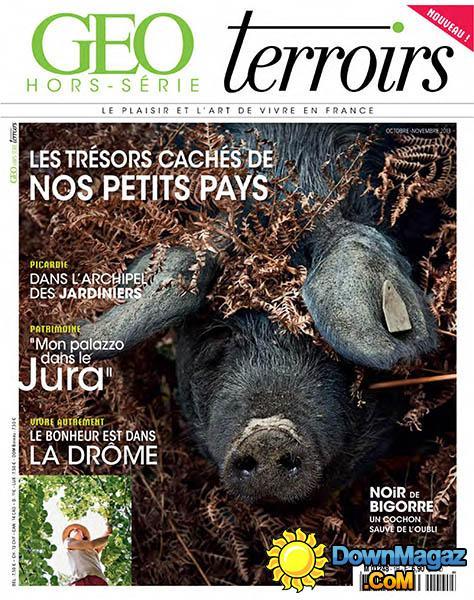 Géo Hors-Série Terroirs N°1 - Les Trésors Cachés de Nos Petits Pays