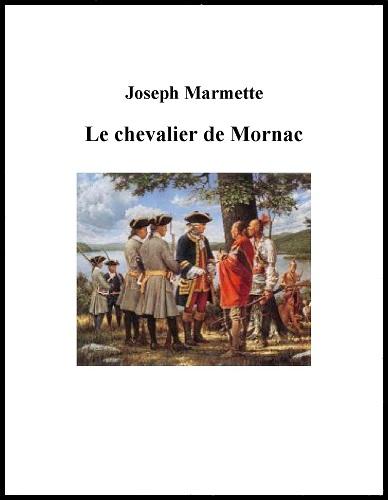 Le chevalier de Mornac - Marmette