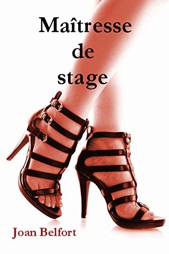 Maitresse de stage (2017) - Joan Belfort