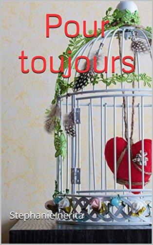 télécharger Pour Toujours (2017) - Stéphanie Nérita