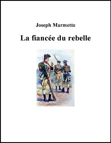 La fiancée du rebelle - Marmette