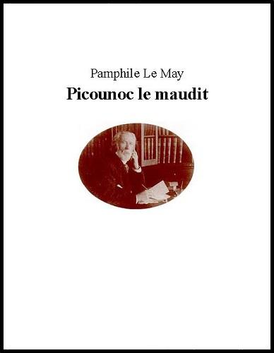 Picounoc le maudit - Pamphile LeMay