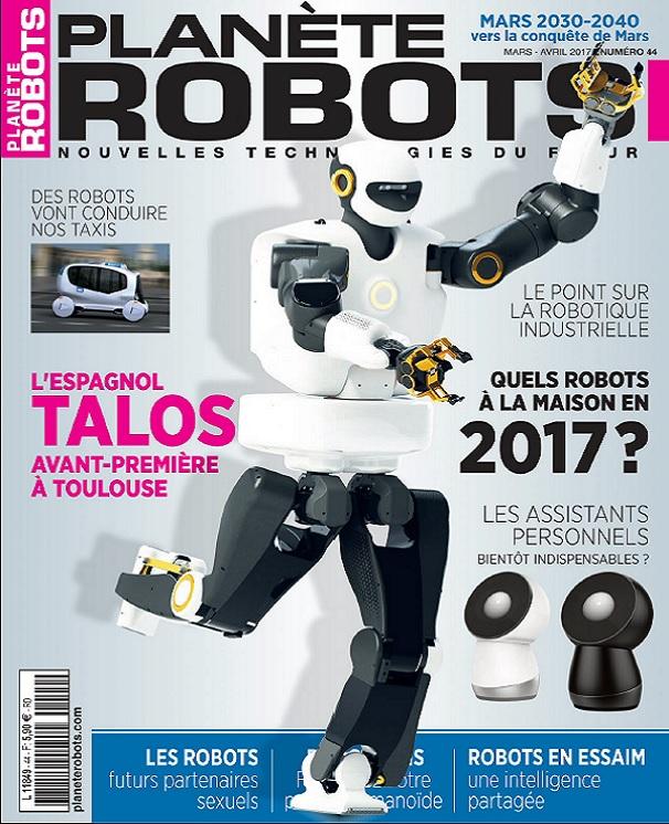 télécharger Planète Robots N°44 - Mars-Avril 2017