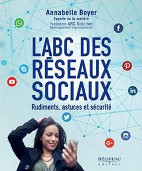 télécharger L'ABC des réseaux sociaux (2017) : Rudiments, astuces et sécurité
