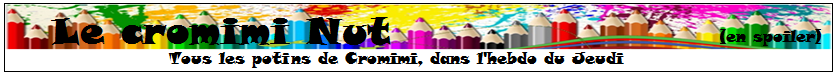 Le Cromimi-Nut n°68 170302041232807649