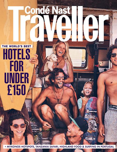 Conde Nast Traveller UK – April 2017