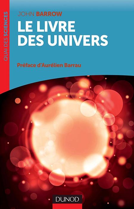 John Barrow - Le livre des univers
