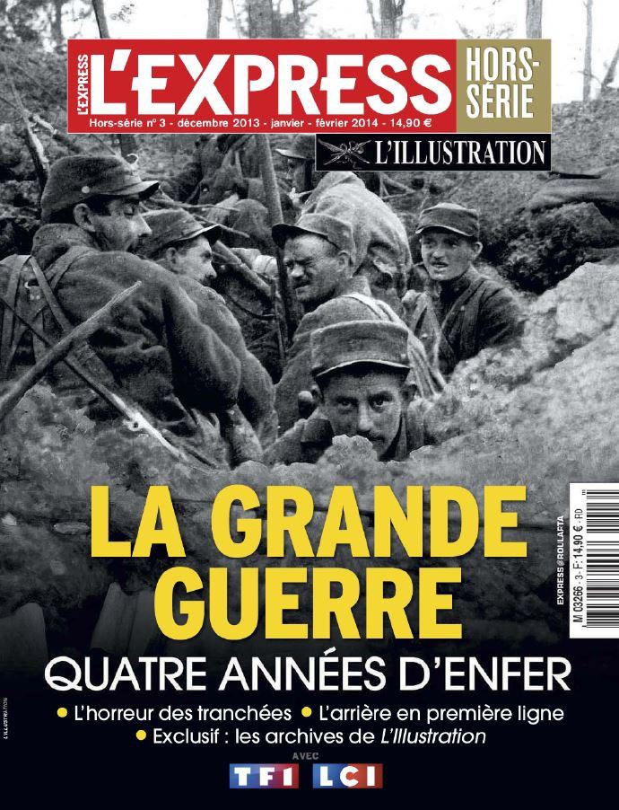 L'Express Hors-Série L'Illustration N°3 - La Grande Guerre