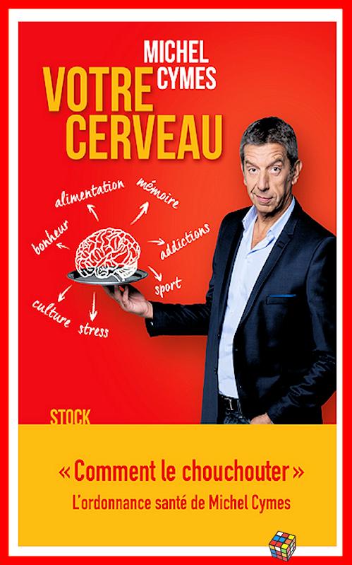 télécharger Michel Cymes (2017) - Votre cerveau
