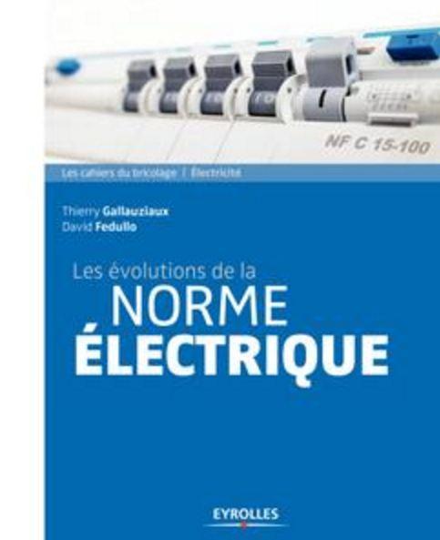 télécharger Les évolutions de la norme électrique (2017)