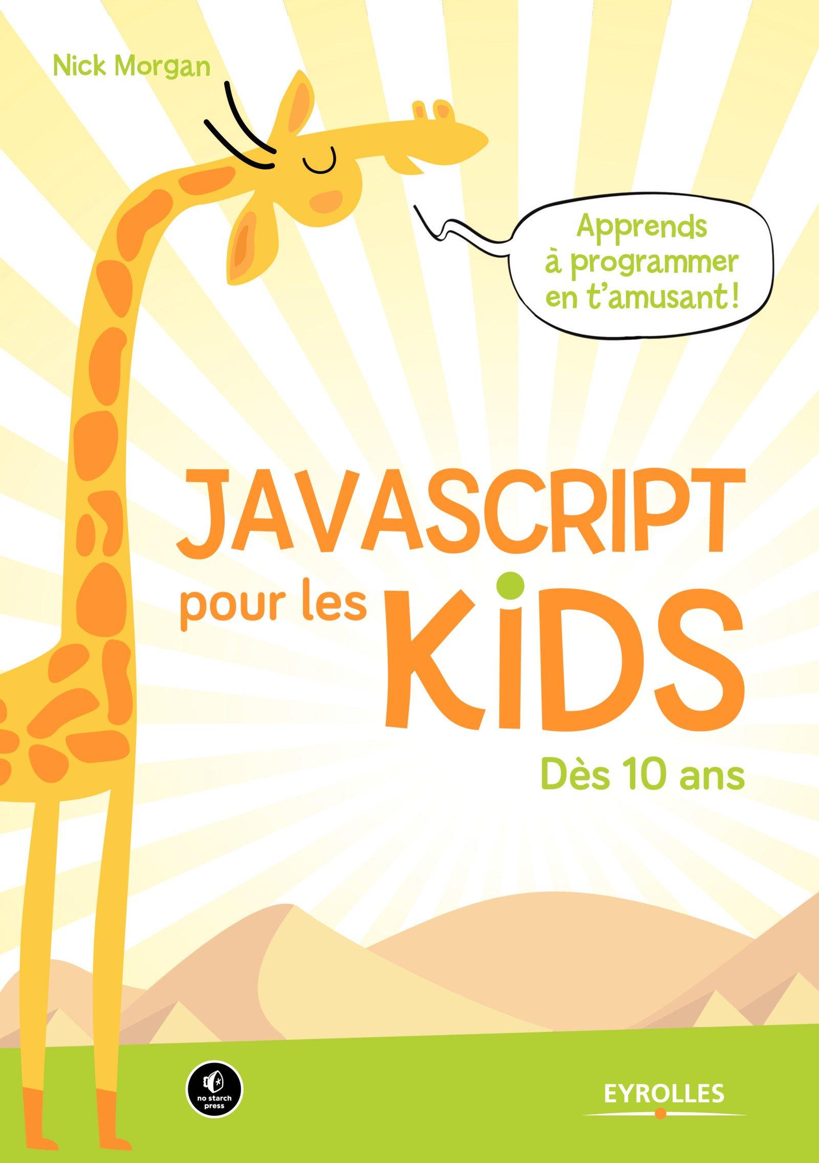 télécharger JavaScript pour les kids : Dès 10 ans