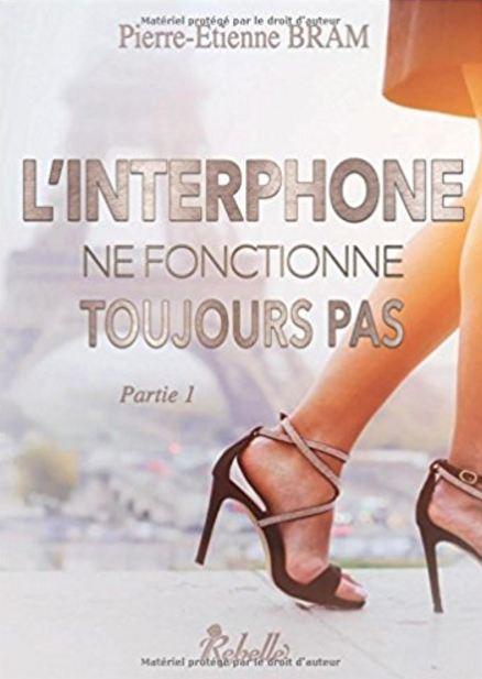 télécharger L'interphone ne fonctionne toujours pas (2017) - Pierre-Etienne Bram Tome 1