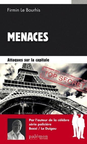 télécharger Menaces (2016) - Tome 1 : Attaques sur la capitale - Firmin Le Bourhis