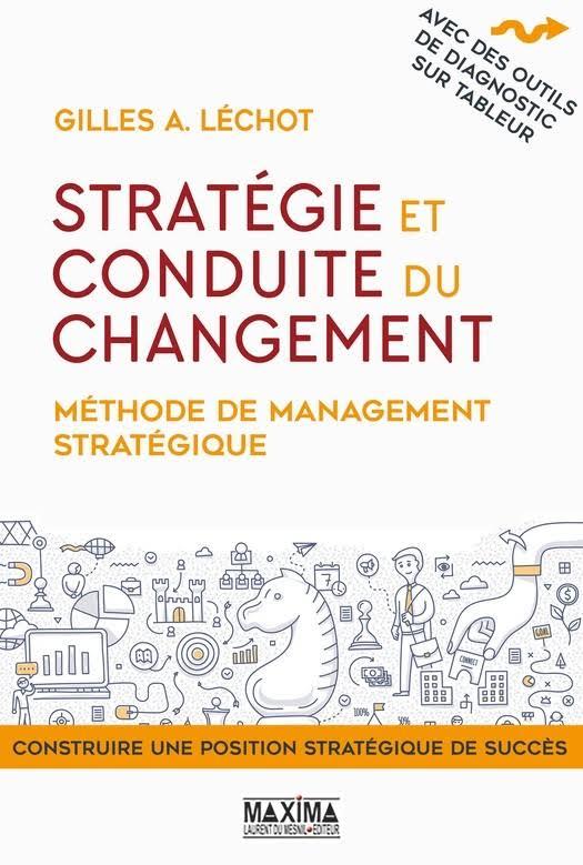 télécharger Stratégie et conduite du changement (2017) - Méthode de management stratégique