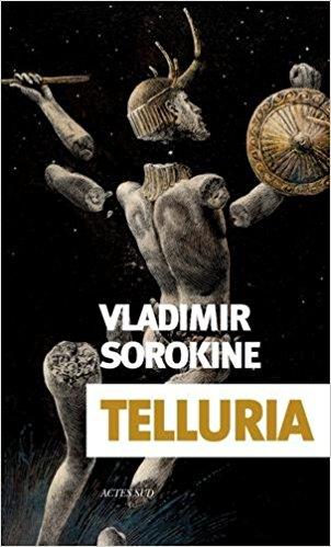 télécharger Telluria de Vladimir Sorokine 2017