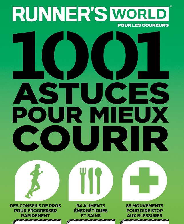 télécharger Runner's World pour les coureurs N°2 - 1001 Astuces Pour Mieux Courir
