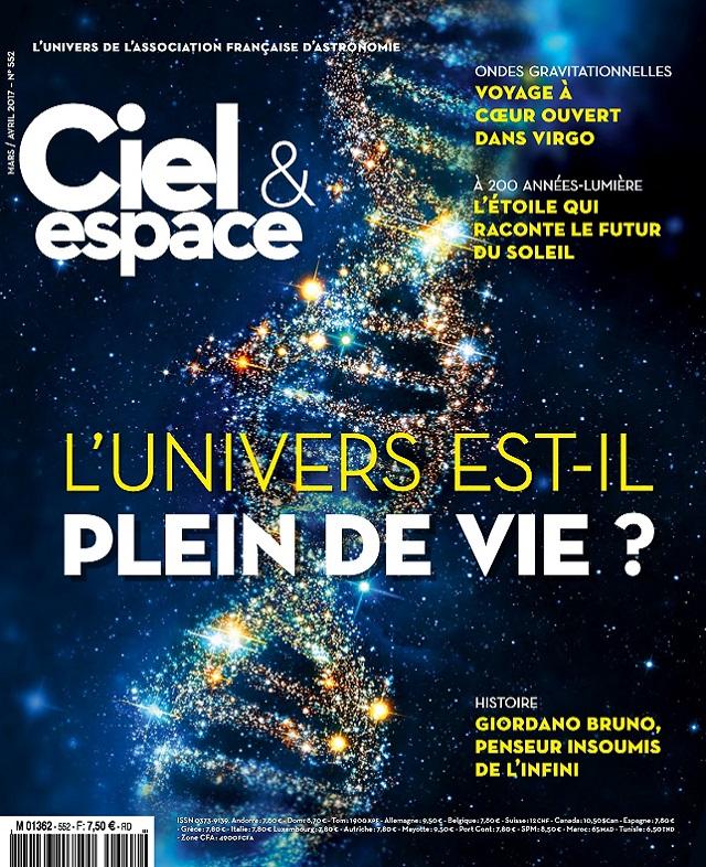 télécharger Ciel et Espace N°552 - Mars-Avril 2017