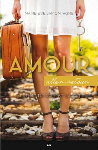 télécharger Amour aller-retour - Marie-Eve Lamontagne