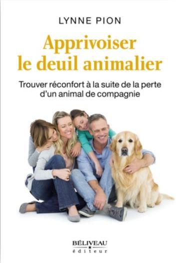 télécharger Apprivoiser le deuil animalier - Lynne Pion