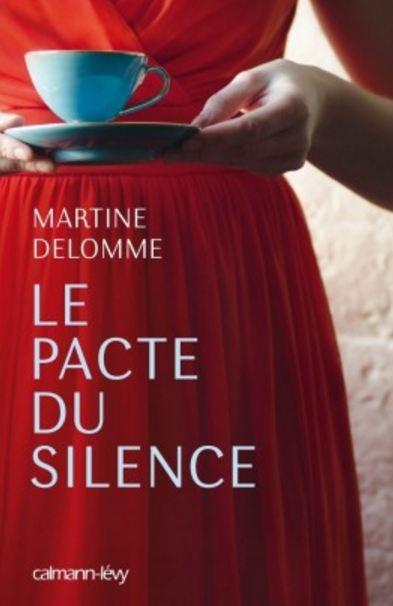 télécharger Le pacte du silence - Martine Delomme