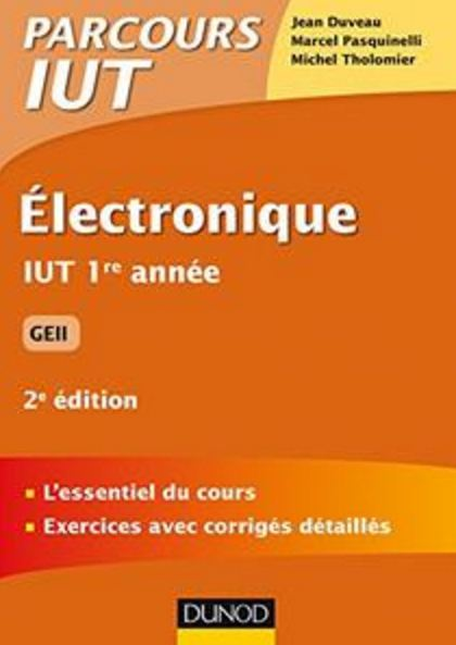 télécharger Electronique IUT 1re année GEii (2017) - Collectif