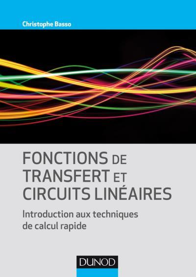 télécharger Fonctions de transfert et circuits linéaires ( 2017 )