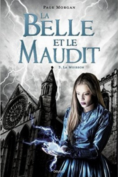 TELECHARGER MAGAZINE La belle et le maudit (2017) T3: La moisson - Page Morgan