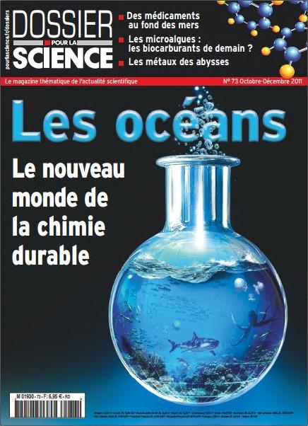 Dossier Pour la Science N°73 - Les océans, Le nouveau mode de la chimie durable