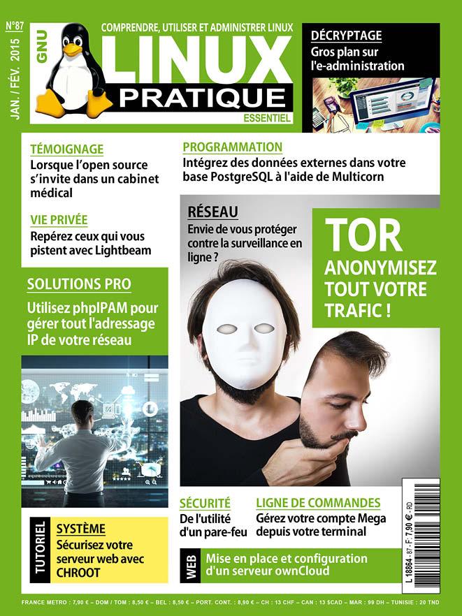 Linux Pratique N°87 - TOR : Anonymisez Tout Votre Trafic !